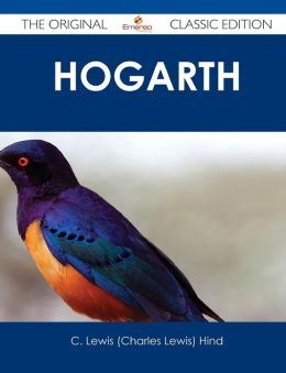 Hogarth - The Original Classic Edition