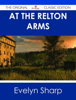 At The Relton Arms - The Original Classic Edition