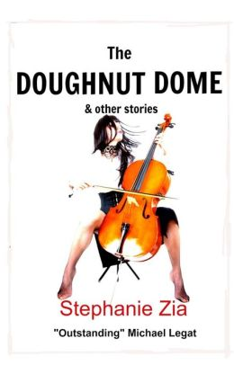 The Doughnut Dome & Other Stories