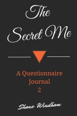 The Secret Me: A Questionnaire Journal 2