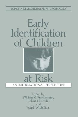 Early Identification of Children at Risk: An International Perspective