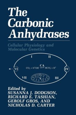 The Carbonic Anhydrases: Cellular Physiology and Molecular Genetics