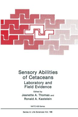 Sensory Abilities of Cetaceans: Laboratory and Field Evidence