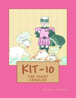 Kit-10: The Night Crawler