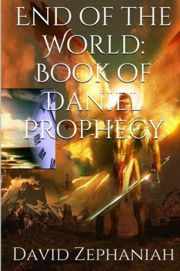 End of the World: Book of Daniel Prohecy