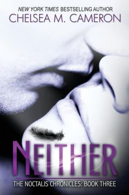 Neither (The Noctalis Chronicles, Book Three)