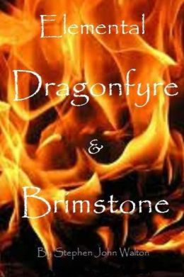 Elemental Dragonfyre & Brimstone