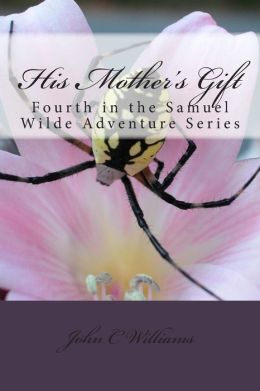 His Mother's Gift: The Next Generation