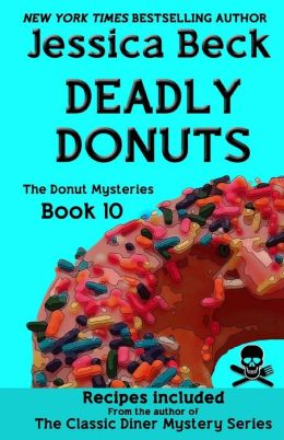Deadly Donuts: Book 10 in the Donut Mysteries