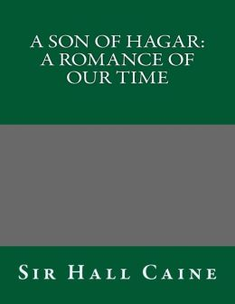 A Son of Hagar: A Romance of Our Time