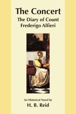 The Concert: The Diary of Count Frederigo Alfieri