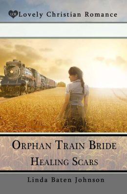Orphan Train Bride Healing Scars
