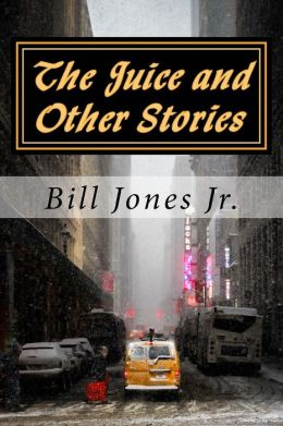 The Juice and Other Stories
