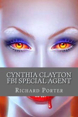 Cynthia Clayton FBI Special Agent: Vixen Vampire