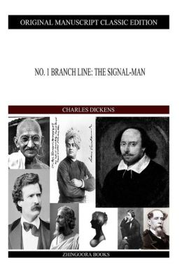 No.1 Branch Line: The Signal-Man