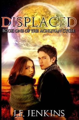 Displaced: Book One of the Achlivan Cycle