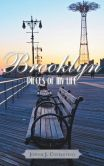 Book Cover Image. Title: Brooklyn Pieces of My Life, Author: Joseph J. Costantino
