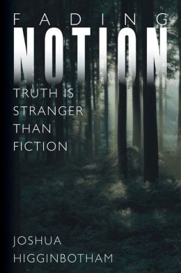 Fading Notion: Truth Is Stranger Than Fiction