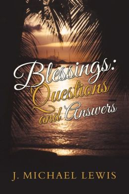 Blessings: Questions and Answers