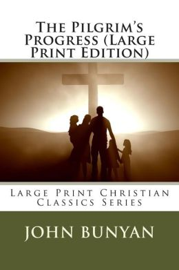 The Pilgrim's Progress (Large Print Edition)