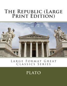The Republic (Large Print Edition)