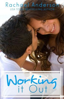 Working It Out: A Romantic Comedy