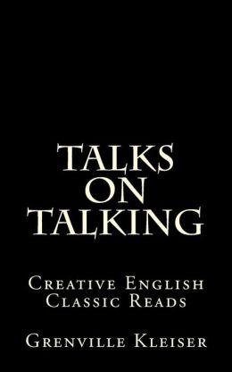 Talks on Talking: Creative English Classic Reads
