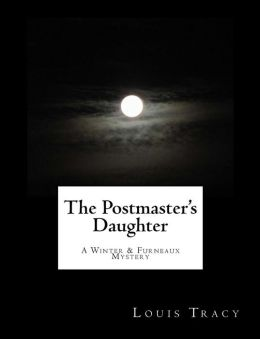 The Postmaster's Daughter (Large Print): A Winter & Furneaux Mystery