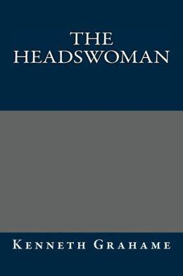 The Headswoman