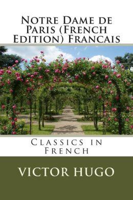 Notre Dame de Paris (French Edition) Francais