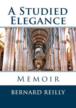 A Studied Elegance: Memoir