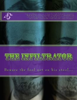 The Infiltrator: Beware the fool not on his stool...