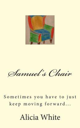 Samuel's Chair