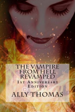 The Vampire from Hell Revamped: 1st Anniversary Edition