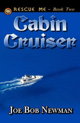 Cabin Cruiser: Trilogy 2 of 3