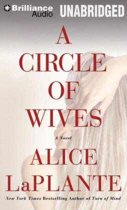 Circle of Wives, A: A Novel