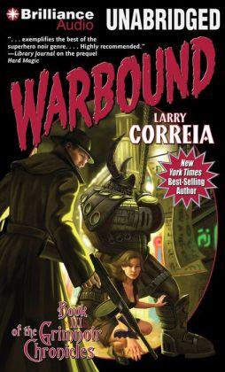 Warbound (Grimnoir Chronicles #3)