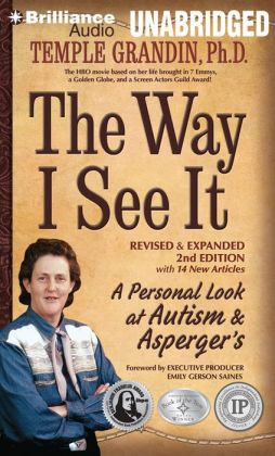 Way I See It, The: A Personal Look at Autism & Asperger's