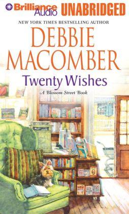 Twenty Wishes (Blossom Street Series #6)