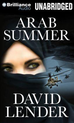 Arab Summer: A Thriller