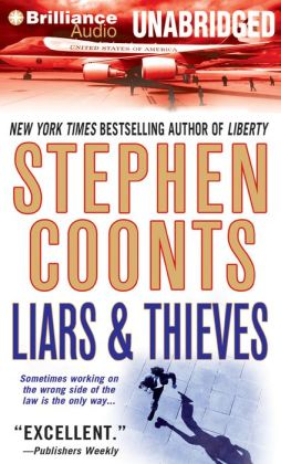Liars and Thieves (Tommy Carmellini Series #1)