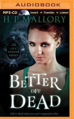 Better Off Dead (Lily Harper Series #1)