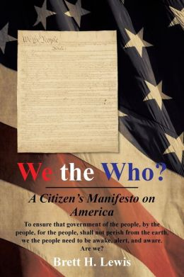 We the Who?: A Citizen's Manifesto on America
