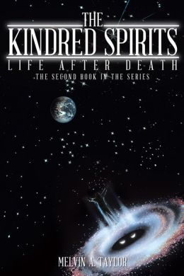 The Kindred Spirits: Life after Death