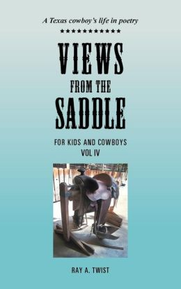 Views from the Saddle: Vol IV