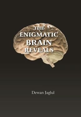 The Enigmatic Brain Reveals