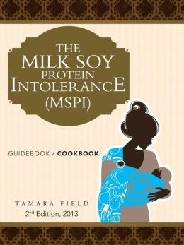 THE MILK SOY PROTEIN INTOLERANCE (MSPI): GUIDEBOOK / COOKBOOK