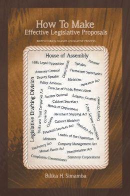 How To Make Effective Legislative Proposals: British Virgin Islands Legislative Process