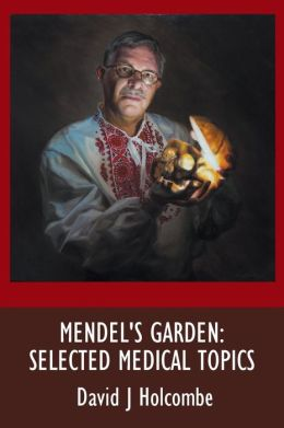 Mendel's Garden: Selected Medical Topics