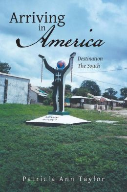 Arriving in America: Destination the South